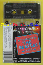MC THE BEATLES The best of vol.2 live italy DIXIE DL 4051 no cd lp dvd vhs