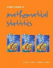 A Brief Course in Mathematical Statistics by R. Hogg & Elliot Tanis (Hardcover)