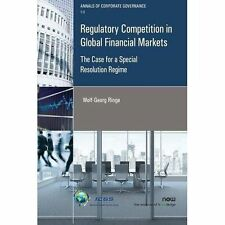 Regulatory Competition in Global Financial Markets by Professor of...