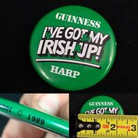 Vtg 1989 Guiness Beer Pin Button Pinback Ive Got My Irish Up! Stamford CT A++
