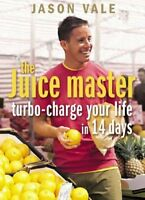 Turbo-charge Your Life in 14 Days,Jason Vale