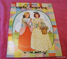 1975 Whitman (Paper Dolls of Early America) PAPER DOLL BOOK UNCUT Exc
