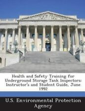 Health and Safety Training for Underground Storage Tank Inspectors: Instructor's