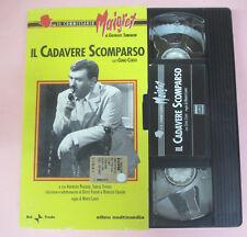 VHS film IL CADAVERE SCOMPARSO Il commissario Maigret Gino Cervi (F165) no dvd *