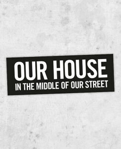 Madness Lyric Sticker,  Our House, The Rise & Fallm, 2 tone, ska, Suggs,