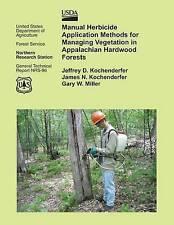 Manual Herbicide Application Methods for Managing Vegetation in Appalachian Hard