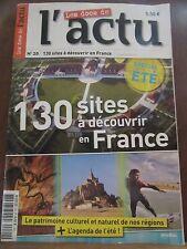 Les Docs de l'Actu N°20, 130 sites à découvrir en France