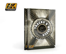 AK Interactive  - Tracks & Wheels Painting Guide Book # AK274