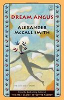 (Very Good)-Dream Angus: The Celtic God of Dreams (Canongate Myths) (Hardcover)-
