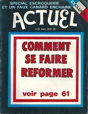 Actuel N° 52 1975 Comment se faire réformer Escroquerie Crumb Contre culture