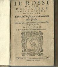 1589 - (Rimini) Malatesta Porta, Il Rossi o vero Del parere sopra alcune...