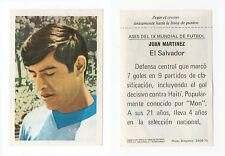 MEXICO 70 1970 Adesivo RARA EDIZIONE SPAGNOLA come FKS Juan Martinez EL SALVADOR