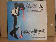 MARCO MARCO - QUELLI CHE SI AMANO - INSTRUMENTAL - singolo 45 giri NUOVO 1986