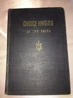 Choice Hymns of the Faith Black Hard Cover Religious Song Chorus Book