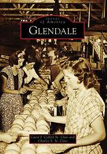 Glendale [Images of America] [AZ] [Arcadia Publishing]