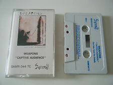WEAPONS - CAPTIVE AUDIENCE - CASSETTE TAPE - SAMURAI RECORDS