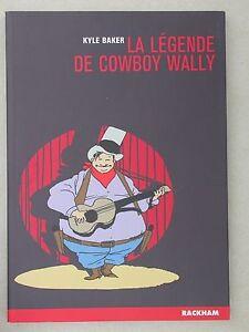 Baker - Légende de Cowboy Wally éd. Rackham 2004 - Cinéma Rêve américain Satyre