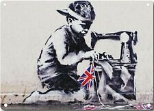 Banksy Child Labour Sewing Union Flag Metal Wall Sign 380mm x 280mm  (2f)