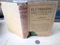 FLY-DRESSING,1932,J. Bernard,1st Ed,Illust,DJ