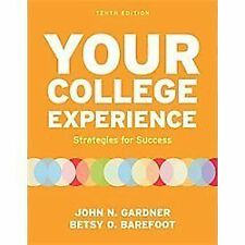 Your College Experience: Strategies for Success by Gardner Barefoot 10th