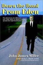 DOWN THE ROAD FROM EDEN - NEW HARDCOVER BOOK