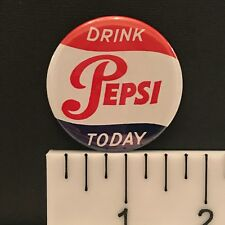 """Drink Pepsi Today, 1.75"""" Vintage Pepsi-Cola Advertisement Pin-Back Button"""
