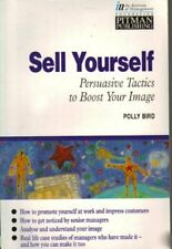 Sell Yourself: Persuasive Tactics to Boost Your Image (Institute of Management,