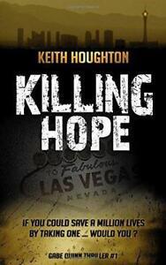 Killing Hope (Gabe Quinn Thriller #1): Volume 1 (Gabe Quinn Thrillers), Houghton