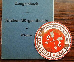 Dokument , Zeugnis der Knabenschule Wismar 1918 + gleichnamiges Etikett ca. 1870