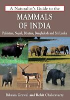 A Naturalists Guide to the Mammals of India Naturalists Guides