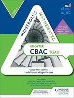 Meistroli Mathemateg CBAC TGAU: Uwch (Mastering Mathematics for WJEC GCSE: Highe