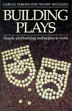 Building Plays by Carole Tarlington/Wendy Michaels-Paperback-VERY GOOD-FREE S/H
