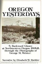 Oregon Yesterdays - George M. Weister Photos Genealogy