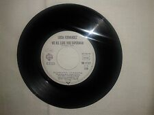 Luisa Fernandez/We All Love You Superman -Disco 45 Giri GERMANIA 1979 (No Cover)