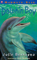 Dolphin Boy (Mammoth Read S.), Bertagna, Julie , Good | Fast Delivery