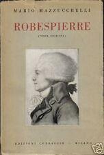 ROBESBIERRE_MAZZUCCHELLI_INTERESSANTE EDIZIONE_1922