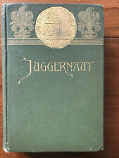 Juggernaut, by George Cary Eggleston -1891- Signed, 1st Ed.,Antique H/C Book