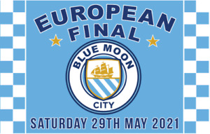 European Final 2021 Large Flag - Fan Made For Manchester City fans - Fan Made
