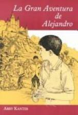 LA Gran Aventura De Alejandro Spanish Edition