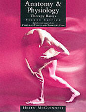 Good, Anatomy & Physiology: Therapy Basics 2nd Edition, McGuinness, Helen, Book