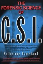The Forensic Science of C.S.I., Katherine M. Ramsland, Good Book