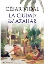La Ciudad del Azahar (Spanish) Hardcover by CESAR VIDAL