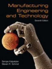 Manufacturing Engineering & Technology (7th Edition), Schmid, Steven, Kalpakjian