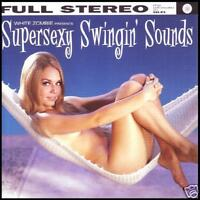 WHITE ZOMBIE - SUPERSEXY SWINGIN SOUNDS CD ~ ROB *NEW*