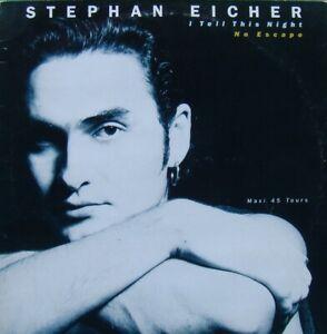 """Stephan EICHER """" i tell this night """" MAXI 45 t de 1986"""