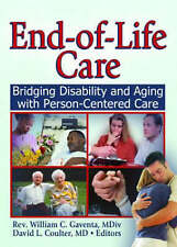 NEW End-of-Life Care: Bridging Disability and Aging with Person Centered Care