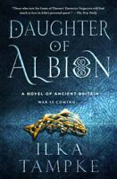 BOOK - Daughter of Albion: A Novel of Ancient Britain - HARDBACK - SALE