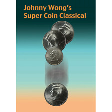 Johnny Wong's Super Coin Classical (w/DVD) by Johnny Wong -Magic Tricks