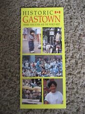HISTORIC GASTOWN ~ WHERE VANCOUVER AND THE WORLD MEET, Brochure / Map