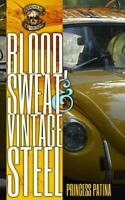 VW Restoration Book-Blood Sweat & Vintage Steel~Airkooled Kustoms Volkswagen~NEW